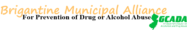Brigantine Municipal Alliance for the Prevention of Drug and Alcohol Abuse